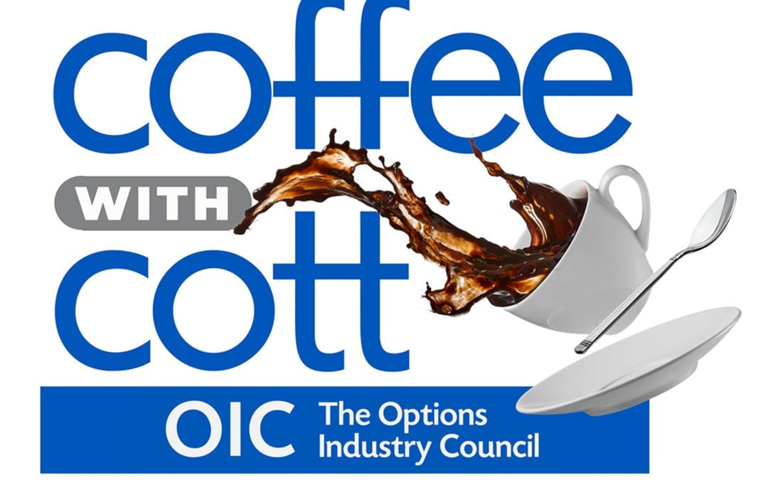 Coffee with Cott 4: ETFs and Options: A Blend to Consider for Your Clients?
