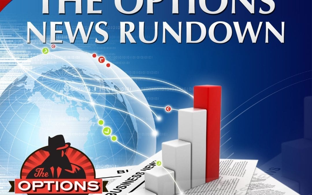 Options News Rundown: June 24, 2019