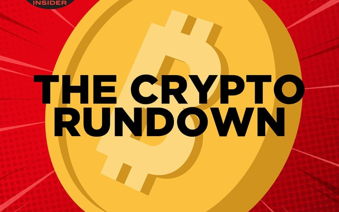 THE CRYPTO RUNDOWN 53: Crypto Quick Hit